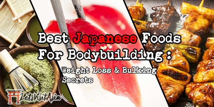 Best Japanese Foods for Bodybuilding Featured Image